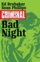 Criminal Volume 4: Bad Night