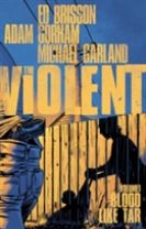 The Violent Volume 1: Blood Like Tar