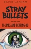 Stray Bullets Volume 5: Hi-Jinks and Derring-Do