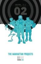 The Manhattan Projects Deluxe Edition Book 2