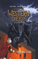 Beyond the Western Deep Volume 2