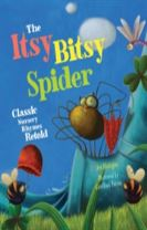 The Itsy Bitsy Spider: Classic Nursery Rhymes Retold