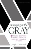 Managing in the Gray
