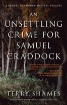 Unsettling Crime For Samuel Craddock, An