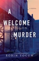 A Welcome Murder, A
