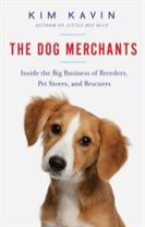 The Dog Merchants - Inside the Big Business of Breeders, Pet Stores, and Rescuers