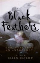 Black Feathers - Dark Avian Tales: An Anthology