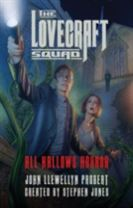 The Lovecraft Squad - All Hallows Horror: A Novel