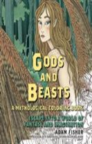 Gods & Beasts - A Mythological Coloring Book: Escape into a World of Fantasy and Imagination