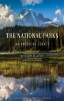 National Parks: An American Legacy