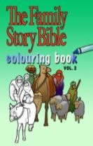 The Family Story Bible Colouring Book Volume 2