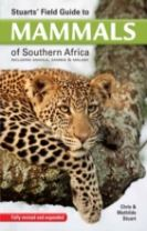 Stuart's field guide to mammals of southern Africa