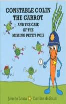 Constable Colin the Carrot and the Case of the Missing Petits Pois