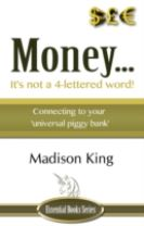 Money... It's Not a 4-Lettered Word!