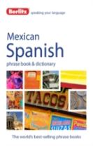 Berlitz Phrase Book & Dictionary Mexican Spanish