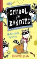 School for Bandits