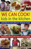 We Can Cook! Kids in the Kitchen