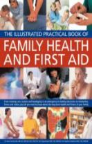 Illustrated Practical Book of Family Health & First Aid
