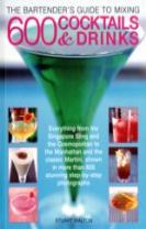 Bartender's Guide to Mixing 600 Cocktails & Drinks