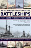 Illustrated Encyclopedia of Battleships from 1860 to the First World War