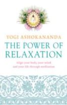 Power of Relaxation: Align your body, your mind and your life through