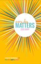 Every Day Matters 2015 Diary: A Year of Inspiration for the Mind Body & Spirit