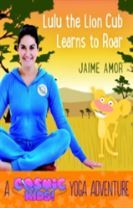 Cosmic Kids Yoga Adventure: Lulu the Lion Learns to Roar