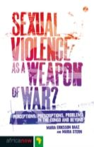 Sexual Violence as a Weapon of War?