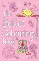The Ballet Colouring Book