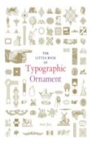 Little Book of Typographic Ornament