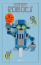Make and Move: Robots: 12 Moving Paper Puppets to Press Out and P