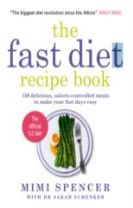 Fast Cook : Easy New Recipes to Get You Through Your Fast Days