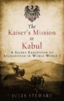 The Kaiser's Mission to Kabul