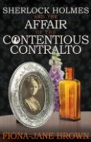 Sherlock Holmes and the Affair of the Contentious Contralto