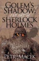 Golem's Shadow: The Fall of Sherlock Holmes