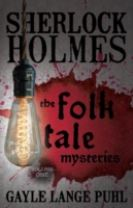 Sherlock Holmes and the Folk Tale Mysteries