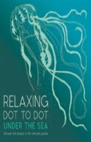 Relaxing Dot to Dot: Under the Sea