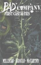 Bad Company: First Casualties