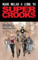 Super Crooks - Book One