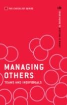 Managing Others: Teams and Individuals