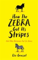 How the Zebra Got its Stripes