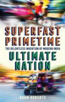Superfast, Primetime, Ultimate Nation