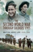The Second World War Through Soldiers' Eyes