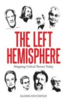 Left Hemisphere: Mapping Critical Theory Today