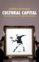 Cultural Capital: The Rise and Fall of Creative Britain