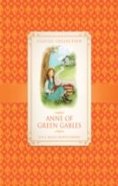 Classic Collection: Anne of Green Gables