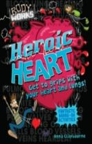 Body Works: Heroic Heart and Lungs