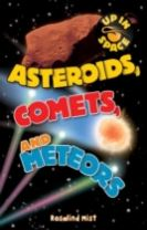 Up in Space: Asteroids, Comets and Meteors (QED Reader)