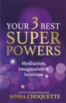 Your 3 Best Super Powers