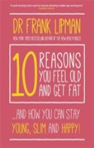 10 Reasons You Feel Old and Get Fat...